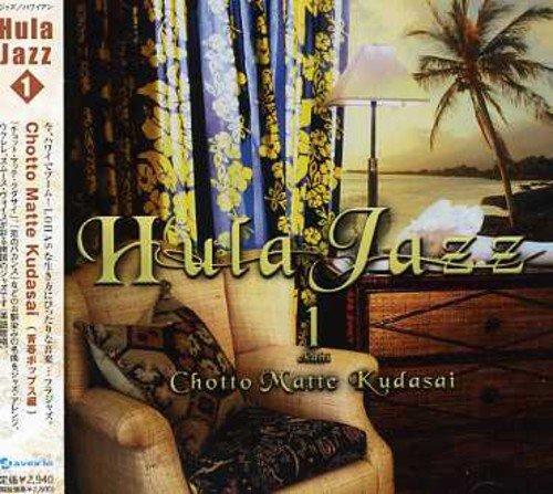 Hula Jazz 1 Chotto Matte Kudas