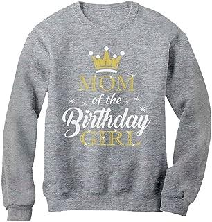 Tstars Mom of The Birthday Girl Outfit Mommy Women Sweatshirt