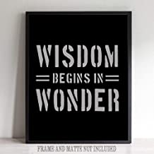 Les Connie Wisdom Begins in Wonder Printable Art Great Inspirational Gift Wall Art