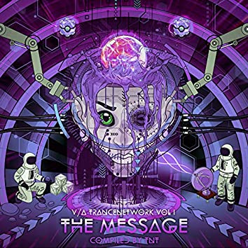 """V/A TranceNetwork Vol.1 - """"The Message"""""""