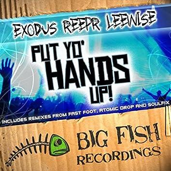 Put Yo Hands Up!