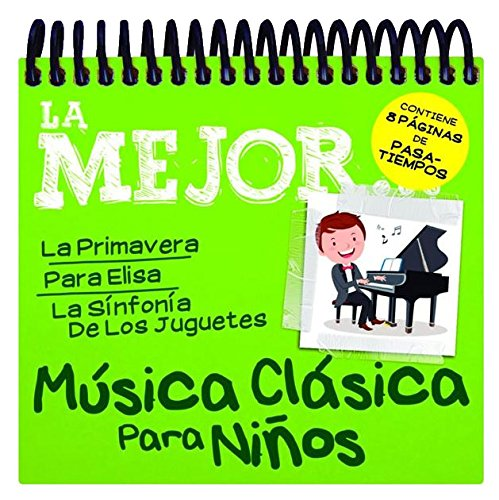 Lo Mejor De La Música Clásica Para Niños