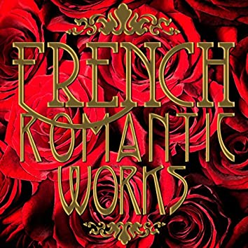 French Romantic Works