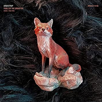 Fable of the Urban Fox (Check/Fault Mix)