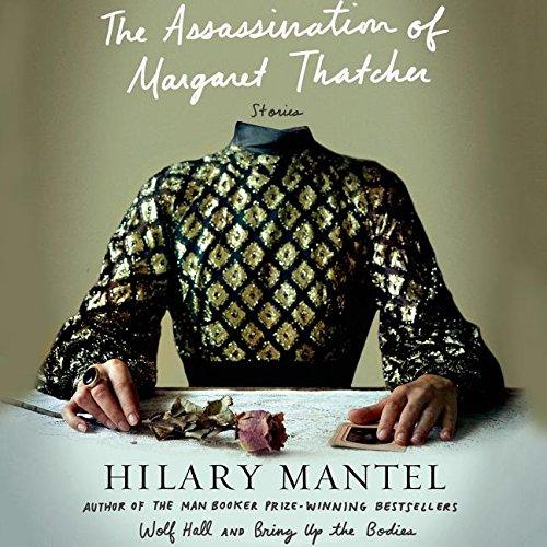 『The Assassination of Margaret Thatcher: Stories』のカバーアート