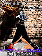 Morgaine and Asmodeus [The Morgaine Chronicles #5]