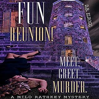 Fun Reunion! Meet, Greet, Murder audiobook cover art