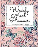 Weekly Meal Planner And Grocery List: Track And Plan Your Meals Each Week ( 52 Week Food journal and diary ) with Shopping Checklist { Floral Design }