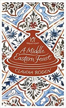 A Middle Eastern Feast 0241951119 Book Cover