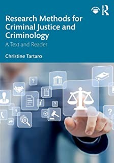 Research Methods for Criminal Justice and Criminology: A Text and Reader