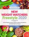 New Weight Watchers Freestyle Cookbook 2020: Hit Your Weight Loss Goals in 3 Weeks | Healthy & Tasty WW Freestyle Rapid Weight Loss Program