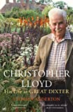 Christopher Lloyd: His Life at Great Dixter