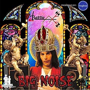 Big Noise (feat. BattleAxe)