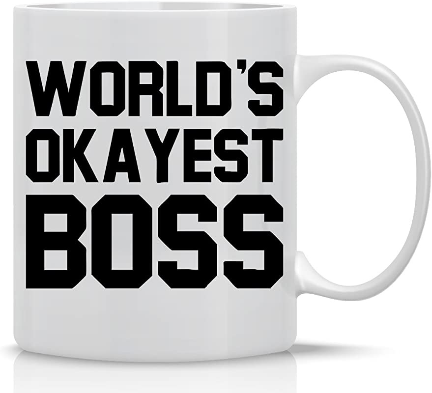 World S Okayest Boss 11oz White Ceramic Coffee Mug Office Mug Gifts For Bosses CEO Supervisor And Managers Funny Workplace Gift By CBT Mugs