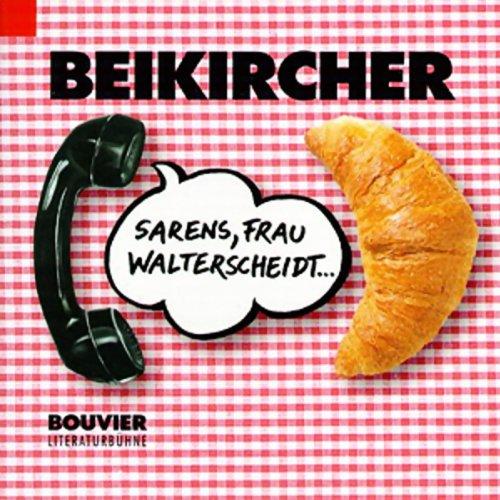 Sarens, Frau Walterscheidt... Titelbild