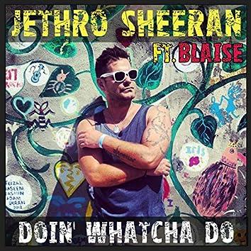 Doin' Whatcha Do (Remixes)