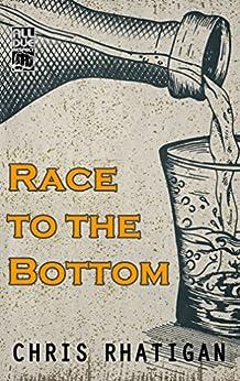 Race to the Bottom by [Chris Rhatigan]