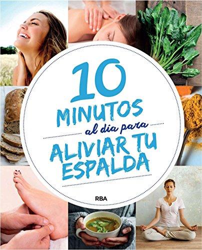 10 minutos al día para aliviar tu espalda (PRACTICA)