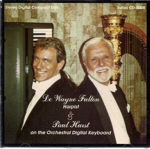 De Wayne Fulton, Harpist & Paul Hurst on the Orchestral Digital Keyboard (Audio CD)