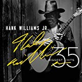 35 Biggest Hits von Hank Williams, Jr.