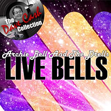 Live Bells - [The Dave Cash Collection]