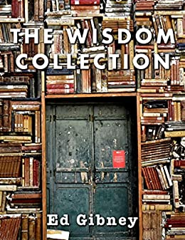 The Wisdom Collection by [Ed Gibney]