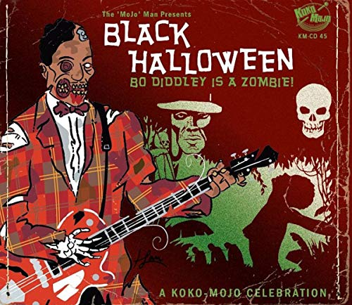 Black Halloween - Bo Diddley Is A Zombie!