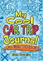 My Cool Car Trip Journal: A Fun Fill-in Book for Kids (Dover Children's Activity Books)