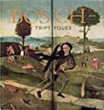 Les Triptyques de Jerôme Bosch