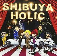 SHIBUYA HOLIC