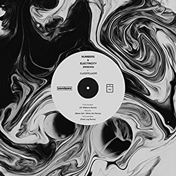 Numbers & Electricity (Remixes)