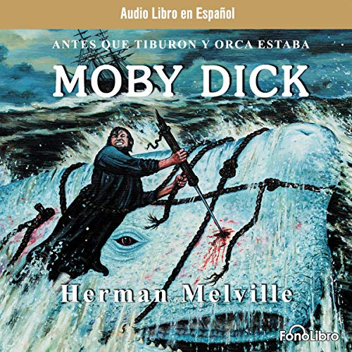 Moby Dick (Spanish Edition) audiobook cover art