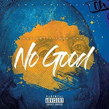 No Good (feat. Kay.est)