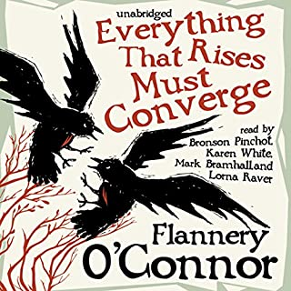 Everything That Rises Must Converge                   By:                                                                                                                                 Flannery O'Connor                               Narrated by:                                                                                                                                 Bronson Pinchot,                                                                                        Karen White,                                                                                        Mark Bramhall,                   and others                 Length: 9 hrs and 6 mins     920 ratings     Overall 4.2