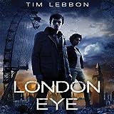 London Eye: Toxic City, Book One