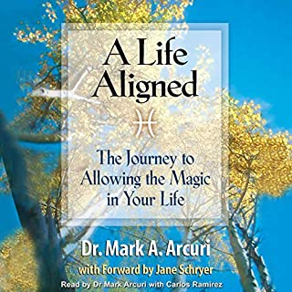 A Life Aligned: The Journey to Allowing the Magic in Your Life audiobook cover art