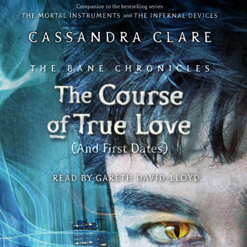 The Course of True Love (and First Dates) audiobook cover art