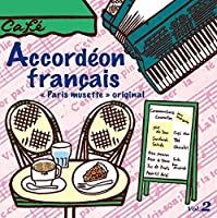 French Accordion: Original Paris Musette 2 / Var by VARIOUS ARTISTS (2015-02-25)