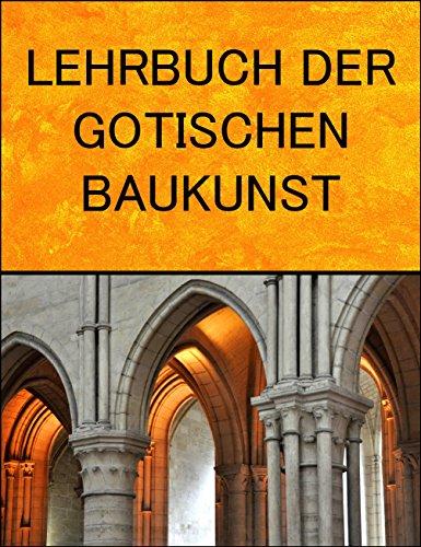 Gotik - Lehrbuch der gotischen Baukunst Band 1 und Band 2 hier in digitaler Form als PDF auf CD