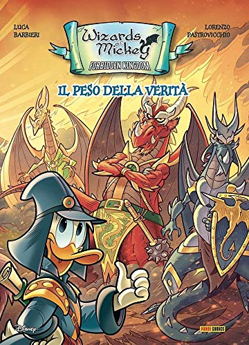 Wizards of Mickey – Forbidden Kingdom: Il Peso della verità – Topolino Fuoriserie 4 – Disney Panini Comics – Italiano