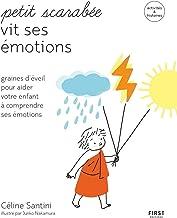 Petit scarabée vit ses émotions - méditer avec son enfant et lui apprendre à gérer ses émotions (French Edition)