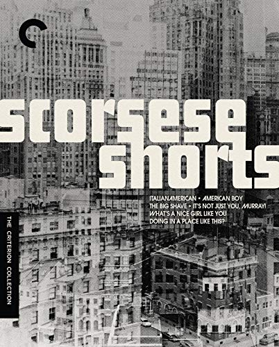 Scorsese Shorts (The Criterion Collection)(Italianamerican / American Boy / What's a Nice Girl Like You Doing in a Place Like This? / It's Not Just You, Murray) [Blu-ray]