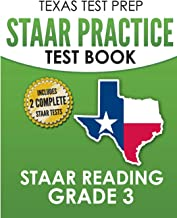 TEXAS TEST PREP STAAR Practice Test Book STAAR Reading Grade 3: Complete Preparation for the STAAR Reading Assessments