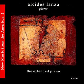 New Music from the Americas, Vol. 2 - The Extended Piano