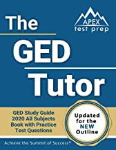 The GED Tutor Book: GED Study Guide 2020 All Subjects with Practice Test Questions [Updated for the New Outline] PDF