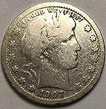 1907 D Barber Quarter Quarter Good