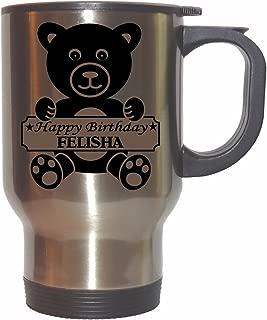 Happy Birthday Felisha Stainless Steel Mug