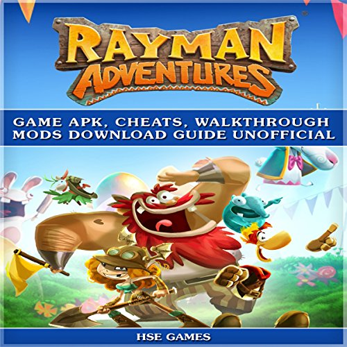 Rayman Adventures Game Apk, Cheats, Walkthrough Mods Download Guide Unofficial audiobook cover art