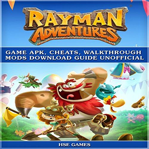 Rayman Adventures Game Apk, Cheats, Walkthrough Mods Download Guide Unofficial cover art