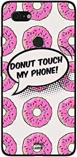 Google Pixel 3XL Case Cover Donut Touch My Phone